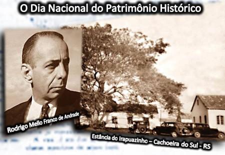 17 de agosto - Dia Nacional do Patrimônio Histórico