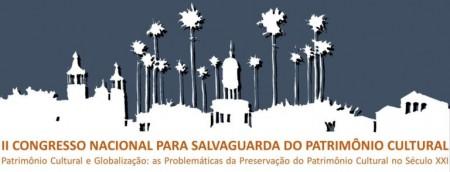 II Congresso Nacional para Salvaguarda do Patrimônio Cultural